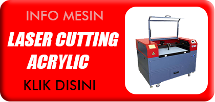 MESIN LASER CUTTING ACRYLIC
