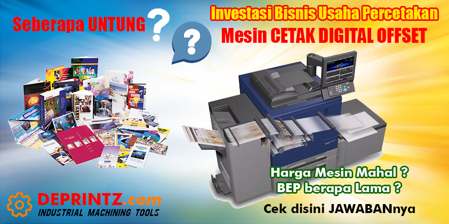 Perhitungan Investasi Bisnis Usaha Percetakan Mesin Digital Printing Offset A3 Biaya Produksi Laba Keuntungan Bep